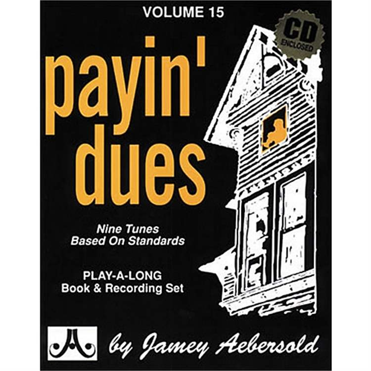 "jamey-aebersold VOL. 15 - ""PAYIN' DUES"" BY JAMEY AEBERSOLD"